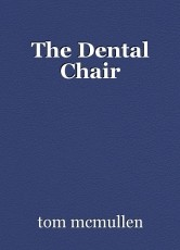 The Dental Chair