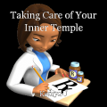 Taking Care of Your Inner Temple