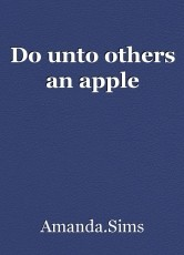 Do unto others an apple
