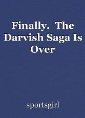 Finally.  The Darvish Saga Is Over