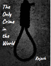 The Only Crime in the World