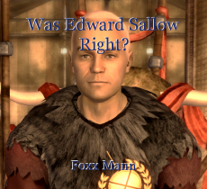 Was Edward Sallow Right?