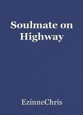 Soulmate on Highway