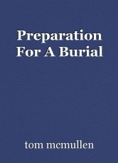 Preparation For A Burial