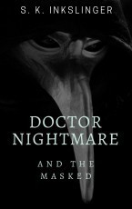 Doctor Nightmare and the Masked
