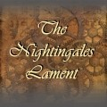 The Nightingales Lament