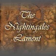 The Nightingales Lament