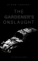 The Gardener's Onslaught (Old)