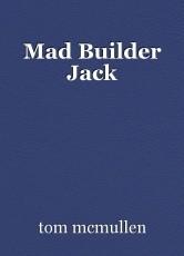 Mad Builder Jack