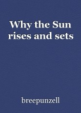 Why the Sun rises and sets
