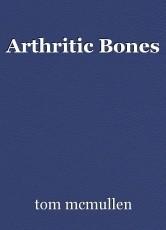 Arthritic Bones
