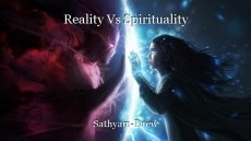Reality Vs Spirituality