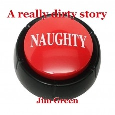 A really dirty story