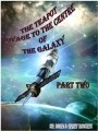 THE TEAPOT, VOYAGE TO THE CENTRE OF THE GALAXY, PART TWO