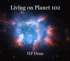 Living on Planet 102