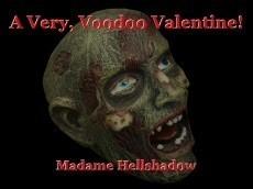 A Very, Voodoo Valentine!
