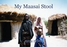 My Maasai Stool