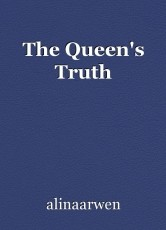 The Queen's Truth