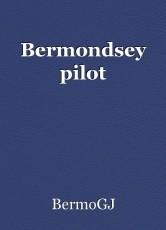 Bermondsey pilot