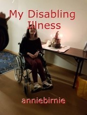 My Disabling  Illness