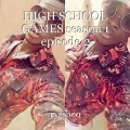 HIGH SCHOOL GAMES season 1 episode 2