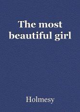 The most beautiful girl