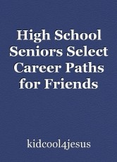 High School Seniors Select Career Paths for Friends
