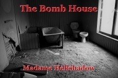 The Bomb House