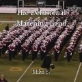 The Delusional Marching Band