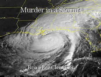 Murder in a Storm?