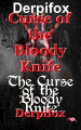 Curse of the Bloody Knife