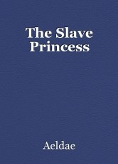 The Slave Princess