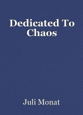 Dedicated To Chaos