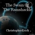The Swain Of The Ramshackle