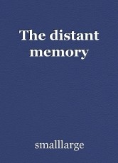 The distant memory