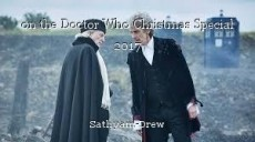 on the Doctor Who Christmas Special 2017