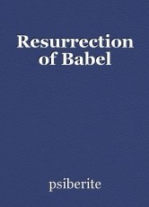 Resurrection of Babel
