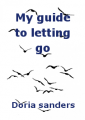 My guide to letting go