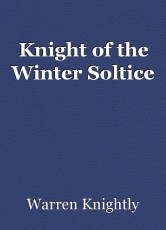 Knight of the Winter Soltice