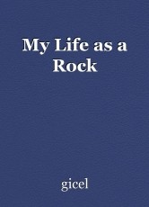 My Life as a Rock