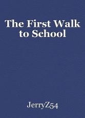 The First Walk to School