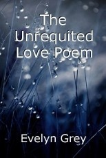 The Unrequited Love Poem