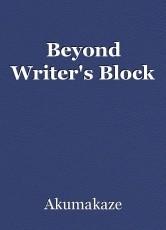 Beyond Writer's Block