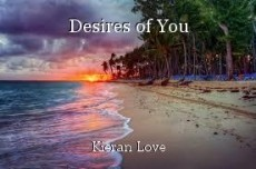 Desires of You