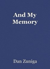 And My Memory
