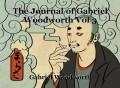 The Journal of Gabriel Woodworth Vol 3