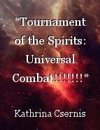 *Tournament of the Spirits: Universal Combat!!!!!!!* (chapter 16)