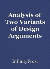 Analysis of Two Variants of Design Arguments