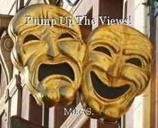 Pump Up The Views!