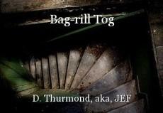 Bag-rill Tog